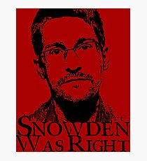 Snowden Was Right Photographic Print