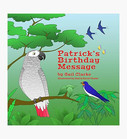 Patrick's Birthday Message Photographic Print