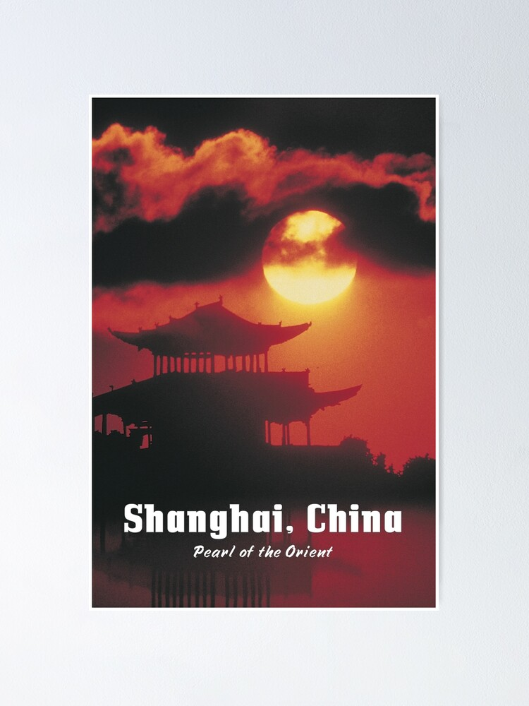 Alternate view of SHANGHAI, CHINA: Pearl of the Orient Poster