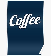 Cool Coffee Typography  Poster