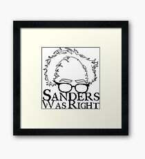 Sanders Was Right Framed Print