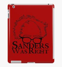 Sanders Was Right iPad Case/Skin
