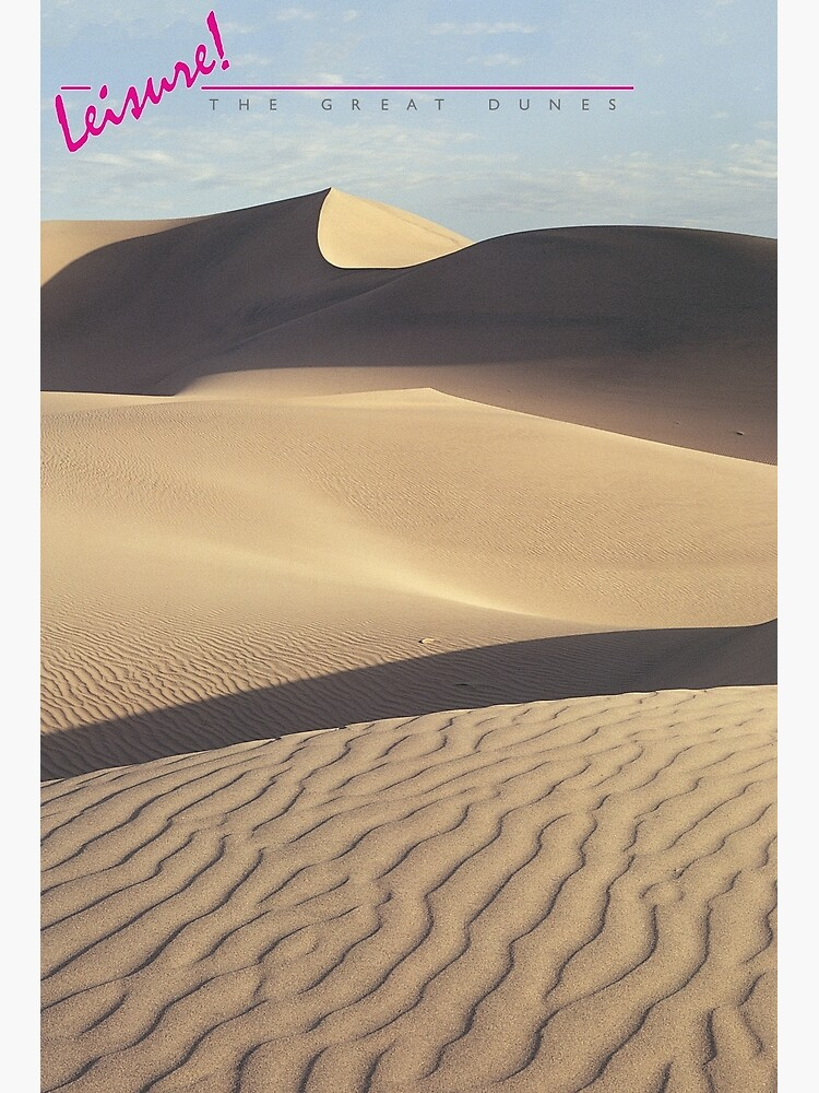 LEISURE! The Great Dunes by BeautifulPrints