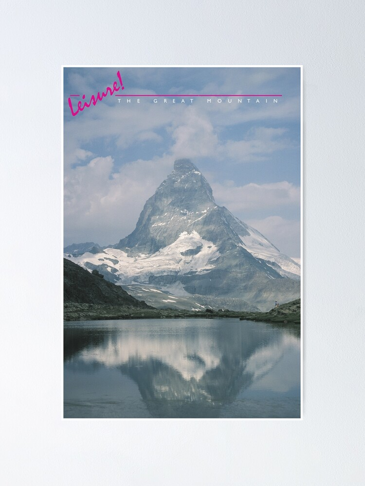 Alternate view of LEISURE! The Great Mountain Poster