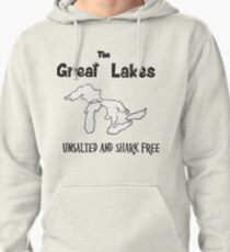 Great Lakes Unsalted and Shark Free Pullover Hoodie