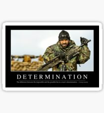 Determination: Inspirational Quote and Motivational Poster Sticker