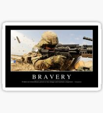 Bravery: Inspirational Quote and Motivational Poster Sticker