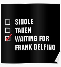 Waiting for Frank Delfino Poster