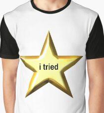 I Tried Star Graphic T-Shirt