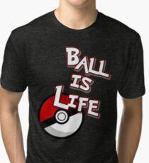 Poke-Ball is Life Tri-blend T-Shirt