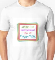 Day of Happiness- Commemorative Day March 20  T-Shirt