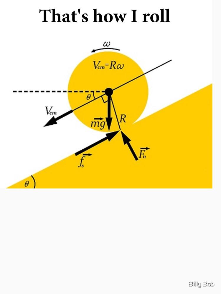 That's How I Roll- Physics | Baseball  Sleeve