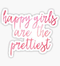 Happy Girls are the Prettiest - Audrey Hepburn  Sticker