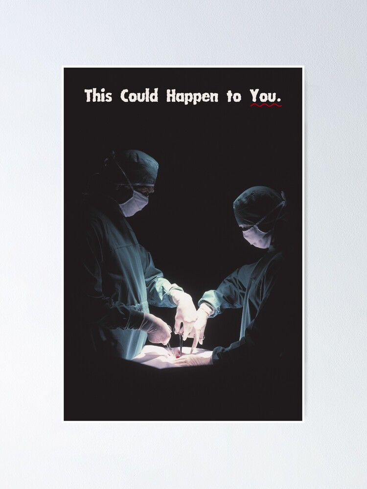 Alternate view of IT COULD HAPPEN TO YOU: Operation Poster