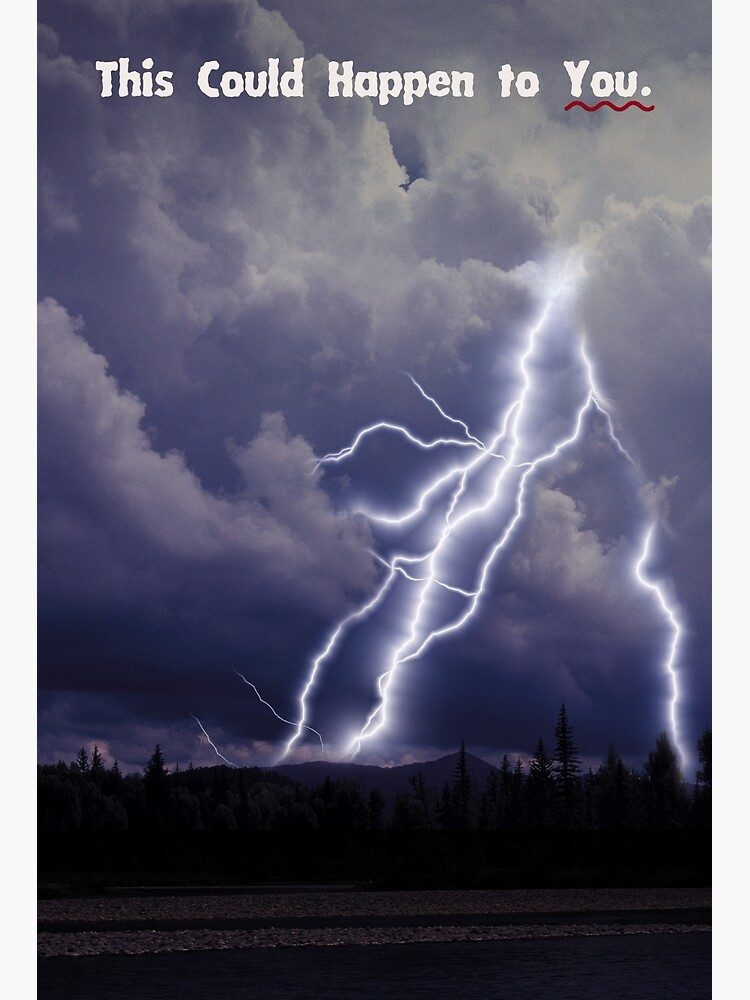 THIS COULD HAPPEN TO YOU: Storms by BeautifulPrints