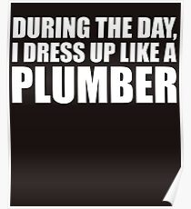 LIKE A PLUMBER Poster