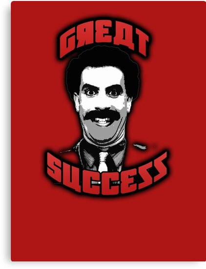 Borat - Great Success by gilbertop