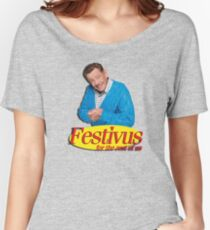 Frank Costanza - Festivus for the rest of us Women's Relaxed Fit T-Shirt