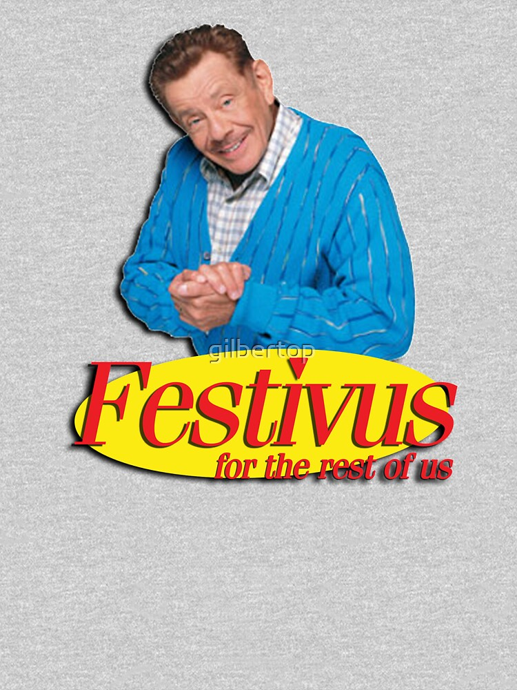Frank Costanza - Festivus for the rest of us | Unisex T-Shirt