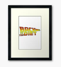 Back to the diet Framed Print
