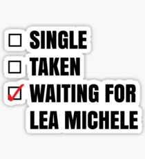 Waiting for Lea Michele Sticker