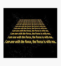 The Force is with me Photographic Print