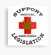 Support Medical Marijuana Metal Print