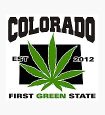 Colorado Marijuana Cannabis Weed T-Shirt Photographic Print