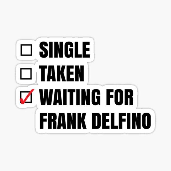 En attendant Frank Delfino S. Sticker