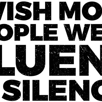 I Wish More People Were Fluid In Silence by vibewithme
