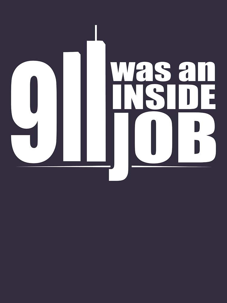 9/11 Was an Inside Job | Unisex T-Shirt