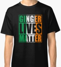Ginger Lives Matter Irish Flag Classic T-Shirt