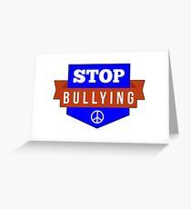 STOP BULLYING NO BULLY Greeting Card