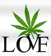 Love Marijuana Cannabis Poster