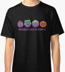 Member South park? Classic T-Shirt