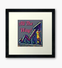 All the way Framed Print