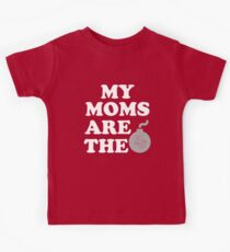 My moms are the bomb funny baby shirt Kids Clothes