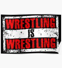 Wrestling Is Wrestling Poster