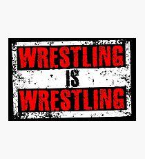 Wrestling Is Wrestling Photographic Print