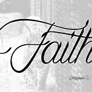 Faith (Philippians 4:13) by T-Denise