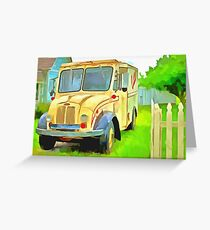 Mamas Got Company - Old Dairy Truck  Greeting Card