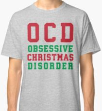 OCD Obsessive Christmas Disorder, Red and Green Ink | Women's Christmas Sweater, Ugly Christmas Sweater, Christmas Gift, Obsessive Compulsive Classic T-Shirt