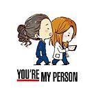 « Grey's Anatomy -  You're My Person » par Skulltech
