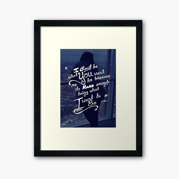 Be You (Loner) Framed Art Print