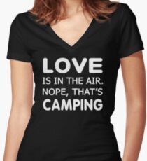Love is in the air.nope, that's Camping T-shirts Women's Fitted V-Neck T-Shirt