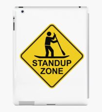Standup Paddleboarding Zone Road Sign iPad Case/Skin