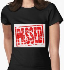 Passed Womens Fitted T-Shirt