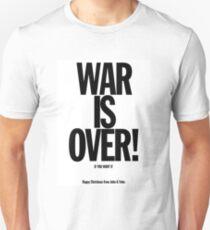 War is Over Unisex T-Shirt