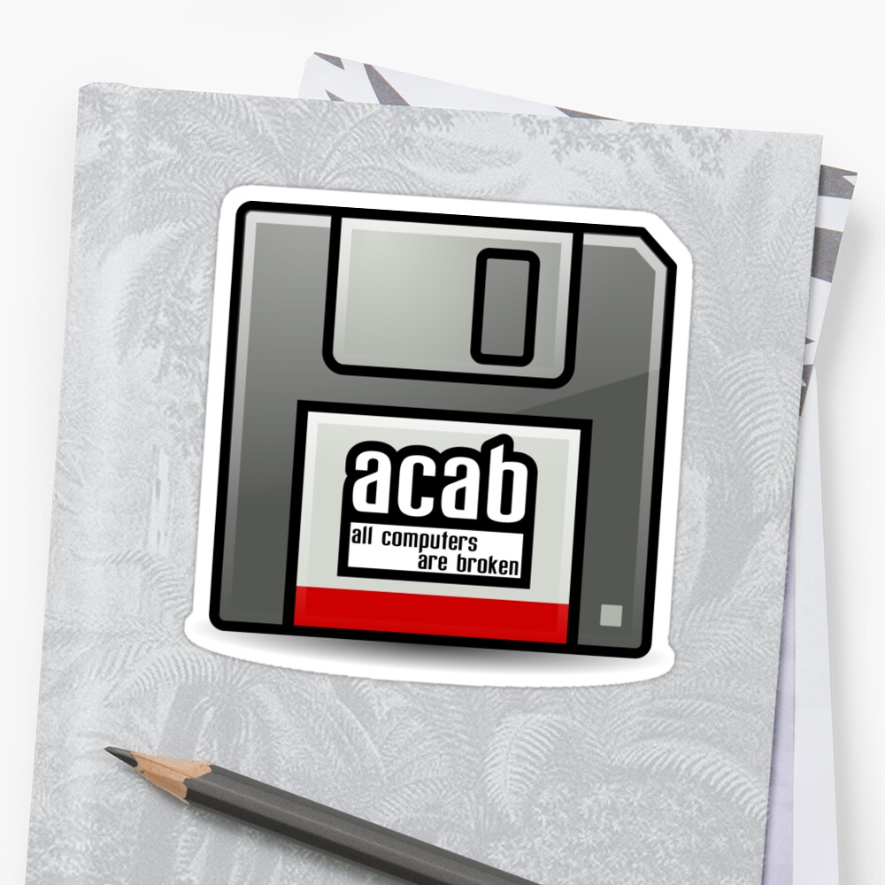 """All Computers Are Broken"""" Stickers By"""