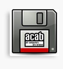 ACAB - All computers are broken Canvas Print